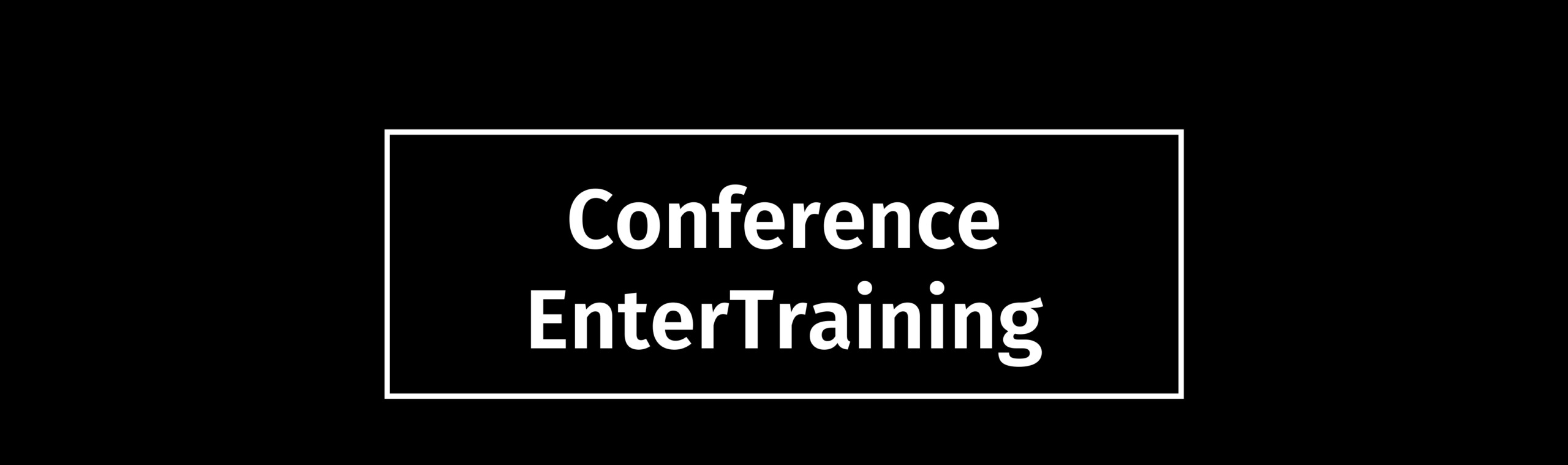 Page title: Conference EnterTraining