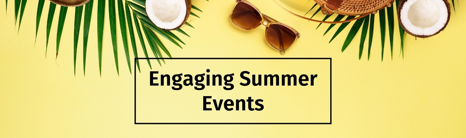 Engaging Summer Events